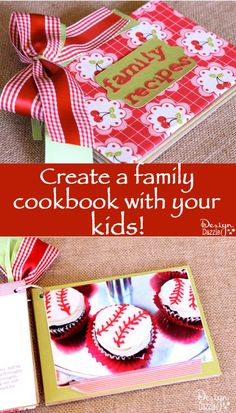 Make a family cookbook with kids! Fun project to do as a family. Your kids will get excited to pick their favorite recipes for THEIR cookbook! - Design Dazzle
