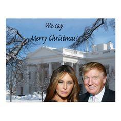 Donald and Melania: We say Merry Christmas! Postcard - Xmascards ChristmasEve Christmas Eve Christmas merry xmas family holy kids gifts holidays Santa cards