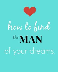 How to find the man of your dreams - Tammy Strait