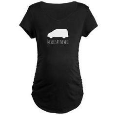 Never Say Never to Minivans Funny Maternity T-Shirt | Morning View Designs