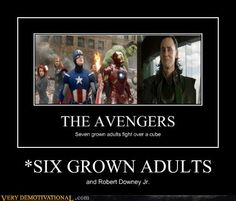 *SIX GROWN ADULTS and Iron man.