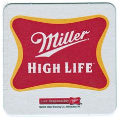 Miller+High+Life+Live+Responsibly+Beer+Coaster Miller High Life, Beer Coasters, Brewing Co, Drink Sleeves, Live, Logos, Man Cave, Embroidery, Needlepoint