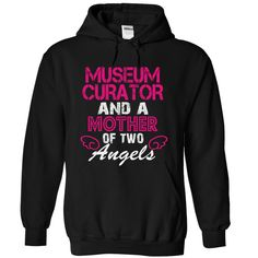 (Deal Tshirt 2 hour) MUSEUM CURATOR and a mother of 2 angels [Tshirt Facebook] Hoodies, Funny Tee Shirts