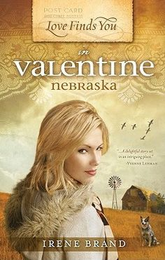 Love Finds You in Valentine, Nebraska (Love Finds You)  by Irene Brand