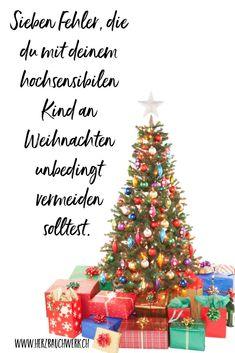 Diese 7 Fehler solltest du unbedingt vermeiden, damit die Feiertage so entspannt und stressfrei wie nur möglich für alle Beteiligten werden. #hochsensibleskind #hochsensibilität #weihnachten #festtage #rauhnächte Attachment Parenting, Tricks, Advent, Christmas Tree, Holiday Decor, Holiday, Christmas Time, Teal Christmas Tree, Xmas Trees