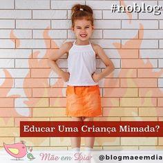 E aí ? Dá para educar uma criança mimada ? Tem jeito ? Dá uma olhadinha no blog e veja que nunca é tarde demais para quem ama  Link na bio ou acesse: maeemdia.com #maeemdia #mãe #mamãe #maedeprimeiraviagem #dicasdemae #dicas #maternidade #blogdemae #maeblogueira #maeefilho #bebe #crianças #criancafeliz #serfeliz #sermãeé #sermae #mamaeama #coisasdemae #pai#paisefilhos #demaeparamae