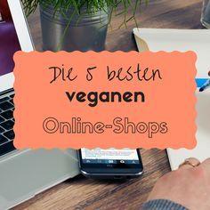 Inzwischen gibt es eine große Auswahl an veganen Online-Shops. Ich zeige dir die 5 besten veganen Online-Shops, die das vegane Einkaufen erleichtern.