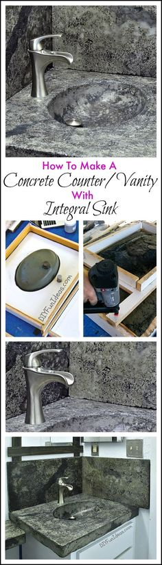 HOW TO MAKE A CONCRETE COUNTERTOP OR VANITY TOP WITH INTEGRAL SINK - Learn how to get that unique high-end look of concrete with this easy to follow step by step guide and give your kitchen and bathrooms a drop dead gorgeous new look!
