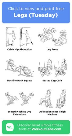 Legs (Tuesday) –click to view and print this illustrated exercise plan creat...