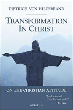 Transformation in Christ: On the Christian Attitude by Dietrich Von Hildebrand http://www.amazon.com/dp/0898708699/ref=cm_sw_r_pi_dp_KwI.tb0D83WHC