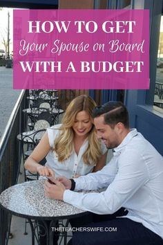 Learn how to get your spouse on board with a budget so that you can work together on your finances and strengthen your marriage. Frugal Family, Frugal Living Tips, Newly Married, Famous Last Words, Diy On A Budget, Finance Tips, Money Saving Tips, Personal Finance, Get Started