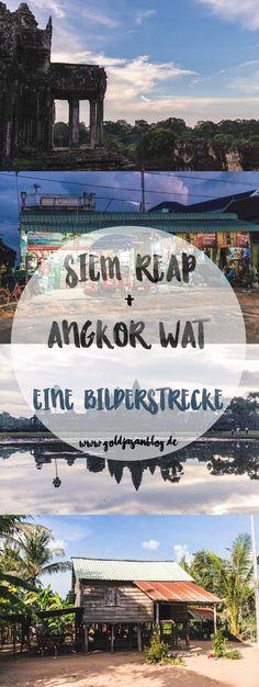 Siem Reap und Angkor Wat - eine Bilderstrecke   #Kambodscha