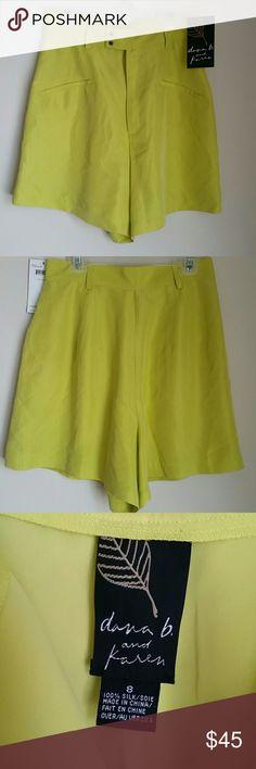 Silk High Waisted Shorts Yellow Dana B and Karen by Dana Buchman 100% silk high waisted shorts. Size 8 new with tags Dana Buchman Shorts