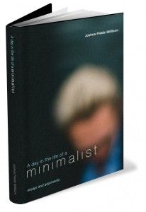 A Day in the Life of a Minimalist | The Minimalists