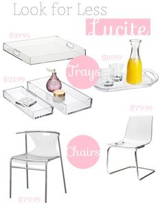 Look for Less: Lucite - check out some of our budget lucite finds