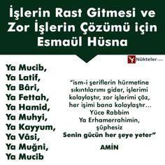 Esmaül Hüsna and Prayers for the Randomization of Jobs and the Solution of Difficult Jobs - - Religion, Allah Islam, Islam Quran, My Prayer, Funny, Prayers, Parenting, Sayings, Blog