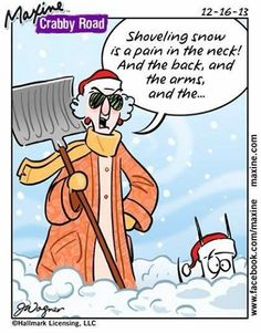 Winter - Maxine Humor - Maxine Humor meme - - Winter The post Winter appeared first on Gag Dad. Shoveling Snow, Maine, I Love Snow, Up Girl, Christmas Humor, Christmas Quotes, Christmas Posters, Love Her, Laughter