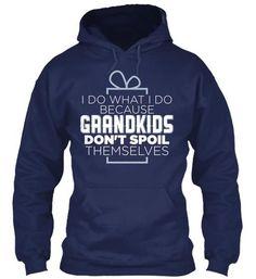 Grandma Shirt - Don't Spoil Themselves