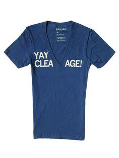 $19 Clea(V)age shirt ...haha, the v-neck finally lives up to its name.