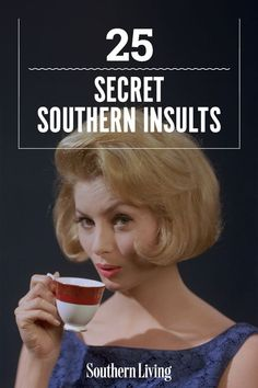 We polled our Facebook Braintrust and asked them to name some of the thinly veiled negative observations (read: Southern insults) that Mama'n'em have been known to utter. Here's what the Braintrust said—tell us what we missed! #southernsayings #southerninsults #southernlifestyle #southernliving Backhanded Compliment, Raised Right, Cute Haircuts, Spelling Bee, Southern Sayings, Passive Aggressive, Handsome Faces, Read Later, Just Love