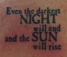 """""""Even the darkest night will end and the sun will rise."""" - LOVE this Les Mis quote!"""