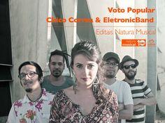 ChicoCorrea & ElectronicBand - Finalista Voto Popular Editais Natura Mus...