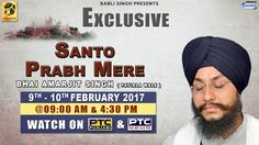Watch Exclusive Santo Prabh Mere Of Bhai Amarjit Singh (Patiala Wale)  on 09th - 10th February @ 9:00am & 04:30pm 2016 only on PTC Punjabi & PTC News Facebook - https://www.facebook.com/nirmolakgurbaniofficial/ Twitter - https://twitter.com/GurbaniNirmolak Downlaod The Mobile Application For 24 x 7 free gurbani kirtan - Playstore - https://play.google.com/store/apps/details?id=com.init.nirmolak&hl=en App Store - https://itunes.apple.com/us/app/nirmolak-gurbani/id1084234941?mt=8