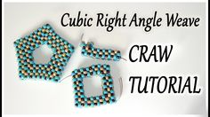 CRAW bead tutorial  - Cubic Right Angle Weave tutorial - CRAW open shape...