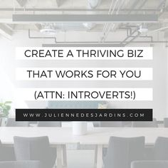 Free workbook for introverted biz owners! Created a business that works with your personality, not against it.