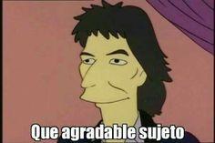 Read plantillas para responder a tus amigos, ah re que no tenés. from the story PICS. Cute Memes, Stupid Funny Memes, Dankest Memes, Simpsons Meme, The Simpsons, Funny Spanish Memes, Spanish Humor, Bobs, Mexican Memes