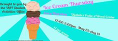 Ice Cream Thursdays! May 29-Aug 14 from 12-2pm - Wood Center Patio, $1 per scoop!