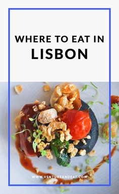 Wondering where to eat in Lisbon? Look no further. I found delicious and affordable spots that will make you oh so happy on your trip to Lisbon. Read on for my recommendations and tips! #Lisbon #portugal