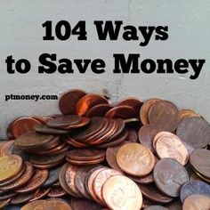 104 Ways to #Save #Money