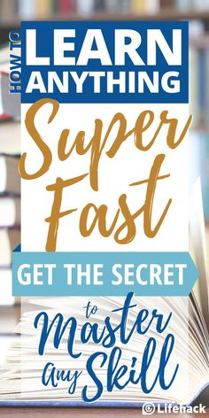 Learn the secret technique to mastering any skill super fast! Use this brain hack to learn anything quickly! #learning #learningstyles #brainhack #brainpower