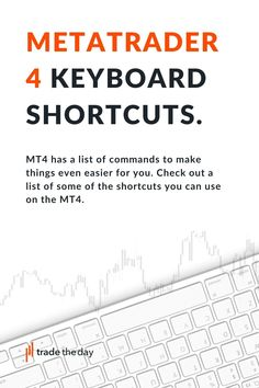 Useful Metatrader 4 hotkeys and shortcuts, Check out a list of some of the shortcuts you can use on the MT4. Forex Trading Brokers, Forex Trading Platforms, Keyboard Shortcuts, Check