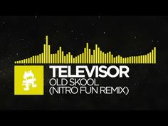 [Electro] - Televisor - Old Skool (Nitro Fun Remix) [Monstercat EP Release]
