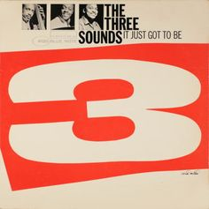 """It's Just Got To be"". The Three Sounds. 1960"