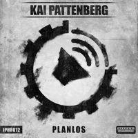 KAI PATTENBERG - Planlos EP [IPHR012] OUT NOW !!! by Battle Audio Records on SoundCloud
