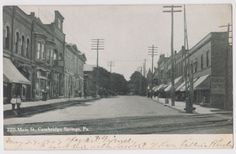 1907 VIEW CAMBRIDGE SPRINGS PA MAIN STREET... a.k.a my home town back in its prime :)