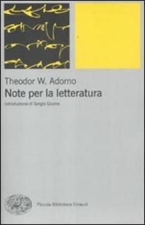Theodor W. Adorno - Note per la letteratura (2012) | DOWNLOAD FREE PDF-EPUB-EBOOK RIVISTE QUOTIDIANI GRATIS | MARAPCANA