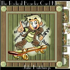 """The Radical Boarder Card Front Kit on Craftsuprint designed by Julie Hutchings - Wonderful kit with 3 sheets to print cut and assemble to make a stunning card front kit with decoupage, card front,layer and gift tags also includes the insert 7.5""""x7.5""""sentiment tagsBirthday BoyHappy Birthdayblank for your own sentiment - Now available for download!"""