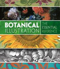 Botanical Illustration: The Essential Reference PDF