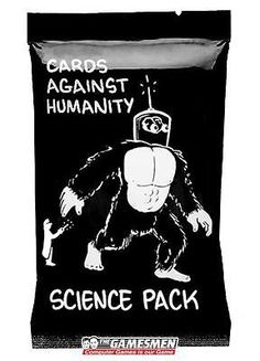 Cards Against Humanity Expansion Science Pack New Sealed --- would love any expansion pack except #1 or if you play for you to send me some of made up ones!