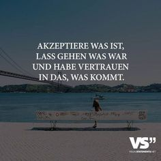 Accept what is, let go of what was and trust in .-Akzeptiere was ist, lass gehen was war und habe vertrauen in das, was kommt. – VISUAL STATEMENTS® Accept what is, let go of what was and trust in what comes. The Words, Cool Words, Nicola Tesla, German Quotes, Hobbies To Try, Positive Vibes, Letting Go, Decir No, Quotations