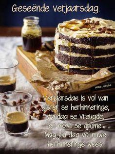 Best Birthday Wishes Quotes, Happy Birthday Wishes Cards, Happy Wishes, Birthday Cards, Happy Birthday Man, Happy Birthday Pictures, Good Night Flowers, Afrikaans, Birthdays