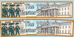 Display banner for the Easter 1916 Rising. 6 Class, Easter Rising, Display Banners, Paint Colours, Teaching Ideas, School Ideas, Guns, History, Projects