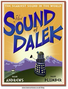 Now I'm wondering what a singing dalek sounds like.