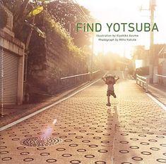 FiND YOTSUBA _「よつばと! 」カレンダー写真集_ by Miho Kakuta