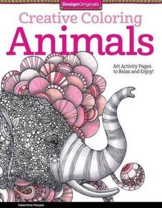 Creative Coloring Animals: Art Activity Pages to Relax and Enjoy! (Design Originals) von Valentina Harper http://www.amazon.de/dp/1574219715/ref=cm_sw_r_pi_dp_G334ub12GN8P7