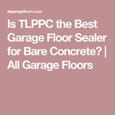 Learn what the differences are between the many garage floor sealer options available and what kind of protection and coating they can provide. Epoxy Coating, Love Home, Garage Organization, Floors, Concrete, Good Things, Diy, Decor, Home Tiles
